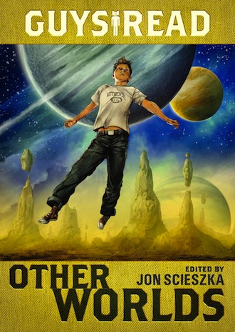 Guys-Read-Other-Worlds-FINAL-COVER